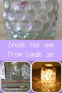 Create Your own Prism Candle Jar