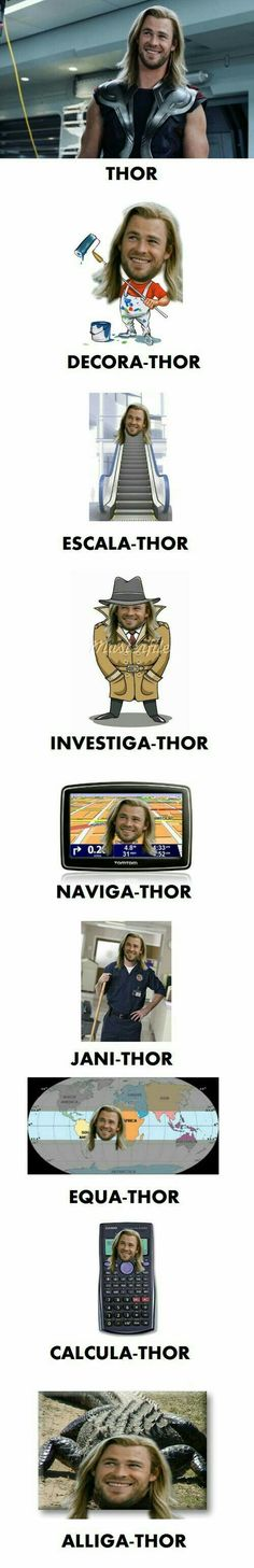 Funny pictures about Thor. Thor Everywhere. Oh, and cool pics about Thor. Thor Everywhere. Also, Thor. Thor Everywhere. Thor Meme, Funny Marvel Memes, Marvel Jokes, Dc Memes, Avengers Memes, Funny Jokes, Marvel Avengers, Thor Jokes, Funny Geek