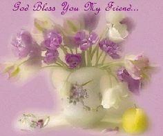 God Bless You My Friend   god bless you my friend
