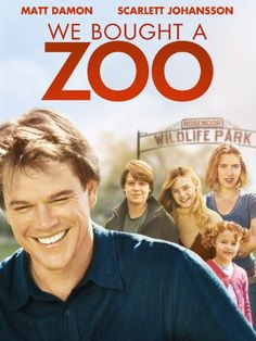 """We Bought A Zoo """"You know, sometimes all you need is twenty seconds of insane courage. Just literally twenty seconds of just embarrassing bravery. And I promise you, something great will come of it."""""""