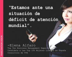 """""""Estamos ante una situación de déficit de atención mundial""""   #FrasesQueInspiran #Quotes #CustomerExperience"""