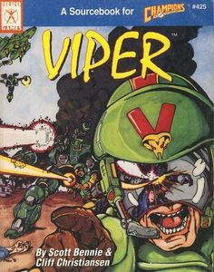 Viper edition) - Viper is the complete sourcebook for the most powerful villainous organization in the Champions Universe. Only the Viper Rob Bell, Classic Rpg, George Macdonald, Hero Games, Comic Book Superheroes, Viper, Game Design, Champion, History