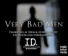 images of true crime tv shows | Very Bad Men