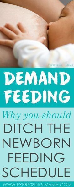 Feeding on Demand - Ditch Your Newborn Feeding Schedule When Breastfeeding. Expressing Mama