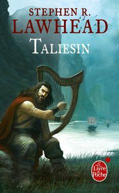 Le Cycle de Pendragon, tome 1: Taliesin - Stephen Lawhead - Amazon.fr - Livres
