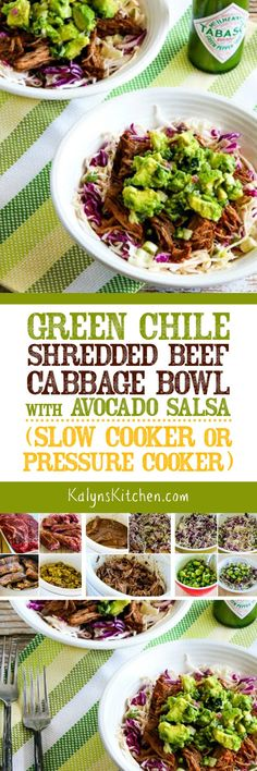 This delicious low-carb Green Chile Shredded Beef Cabbage Bowl with Avocado Salsa can be made in the Slow Cooker or Pressure Cooker, whichever you prefer. This is a delicious meal with cabbage, you could serve the shredded beef in tacos for some family members if you prefer. [found on KalynsKitchen.com] #SlowCooker #PressureCooker #InstantPot #GreenChileShreddedBeef #GreenChileShreddedBeedCabbageBowl #LowCarbCabbageBowl #LowCarbSlowCooker #LowCarbPressureCooker