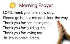 Every morning prayer
