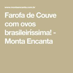 Farofa de Couve com ovos brasileiríssima! - Monta Encanta