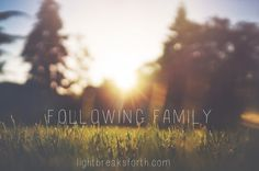 Following Family