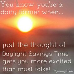 """Happiness in the South is daylight savings time!!! #regram #DaylightSavingsTime #earlytorise #earlybirdgetsthecows #wedontmilkalmonds @sugarmaplejerseys…"""