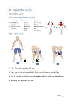 29.  Kettlebell One-Arm Row  Skill Level: Intermediate  29.1. Main Muscle Groups Worked Lower Back  Middle Back Trapezius...