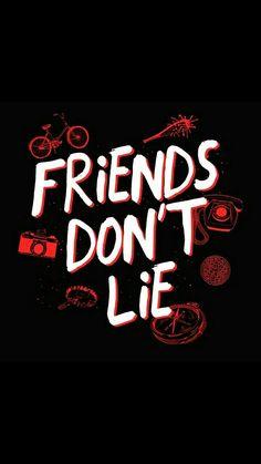 "Stranger Things ""Friends don't lie"" Alta qualidade"