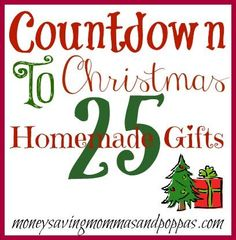 Countdown To Christmas: 25 Homemade Gifts - Suchamom.com Who says homemade gifts are just for Christmas? So many cute ideas!!! MUST PIN!