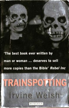 Trainspotting Good Books, Books To Read, My Books, Irvine Welsh, Film Music Books, Great Movies, Novels, Bible, Writing