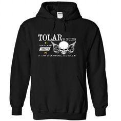 TOLAR - Rule - #ringer tee #tshirt quotes. ORDER HERE => https://www.sunfrog.com/Names/TOLAR--Rule-wufnfuddgv-Black-46385978-Hoodie.html?68278