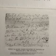 """From """"A History of Hayes in the County of Kent"""" by Canon Thompson; Chapter Nine: The Era of the Pitts, p. 57. This details the entry of the baptism of William Pitt on 3rd July 1759 at Hayes Parish Church (St Mary the Virgin, Hayes). My scan."""