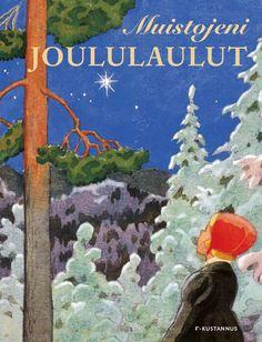 Muistojeni joululaulut / toimitus Ville Pekkanen ; kuvat Rudolf Koivu.