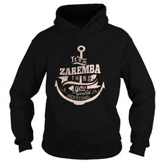 ZAREMBA #name #tshirts #ZAREMBA #gift #ideas #Popular #Everything #Videos #Shop #Animals #pets #Architecture #Art #Cars #motorcycles #Celebrities #DIY #crafts #Design #Education #Entertainment #Food #drink #Gardening #Geek #Hair #beauty #Health #fitness #History #Holidays #events #Home decor #Humor #Illustrations #posters #Kids #parenting #Men #Outdoors #Photography #Products #Quotes #Science #nature #Sports #Tattoos #Technology #Travel #Weddings #Women