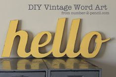DIY vintage style wood word art