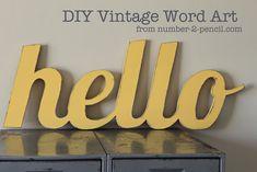 DIY vintage style wood word art