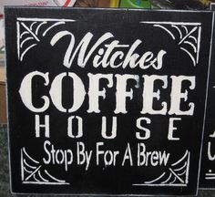 Witches Coffee House........ Wall Plaque by hilltopprims on Etsy