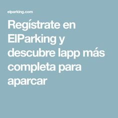 Regístrate en ElParking y descubre lapp más completa para aparcar Kitchens