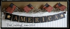 AMERICA 1776 BANNER  GARLAND  4th of July  by thecracklingcrows, $36.00