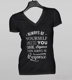 Unless You Can Be Beyonce