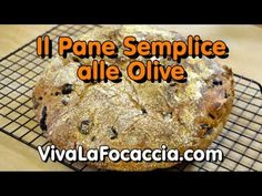 Video Ricetta Pane Semplice alle Olive - YouTube