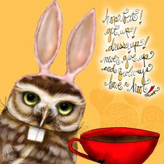 Hop to it! Get up! Dress up! Never give up AND OWLways have a hoot! What my Coffee says to me April 17 - drink YOUR life in - bunnies know best – slap on your best bunny ears and have some fun, today and everyday! (What my Coffee says to me is a daily, illustrated series created by Jennifer R. Cook for YOUR mental health) #coffee #coffeeart #coffeelovers #bunnylove #bunny #getup #dressup #owlways #haveahoot #mondaymotivation #life #positive #art #mentalhealth #creativity #illustration…