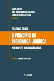 TRATADO SOBRE O PRINCÍPIO DA SEGURANÇA JURÍDICA NO DIREITO ADMINISTRATIVO
