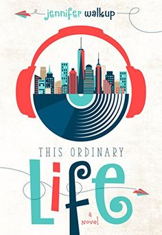 This Ordinary Life by Jennifer Walkup Publisher: Luminis Books, Inc. Release Date: October 2015 Genre: Young Adult, Contemporary, Romance, Realistic Fiction photo Ordinary Lives, The Ordinary, Ya Books, Good Books, Life Review, Nerd, Beautiful Book Covers, Book Of Life, Book Publishing