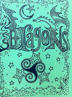 Dragons--the D's a little unfortunate--looks like bragons when you first look at it.