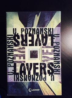 Layers von Ursula Poznanski – Der Zweck heiligt die Mittel   Imaginary