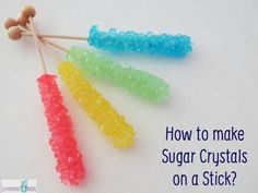 How to make sugar crystals on a stick? A bit of science fun and Kids will be amazed to watch as the sugar crystals grow and increase in size