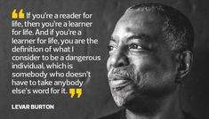 """The """"Reading Rainbow"""" star reveals how his passion for education inform his daily life."""