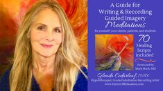 A Guide for Writing and Recording Guided Imagery Meditations: 70 Healing Scripts included Guided Imagery Meditation, Meditation Scripts, Wise Women, New Books, This Book, Healing, Student, Writing, Woman