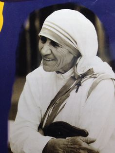 Happy Feast Day, Blessed Mother Teresa of Calcutta, September 5, 2014