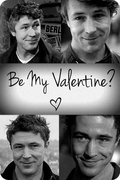 Aidan Gillen. Be My Valentine?