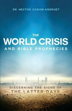 The+World+Crisis+and+Bible+Prophecies