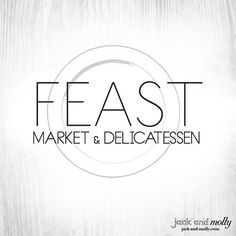 Logo Design for Feast Market : by Jack and Molly