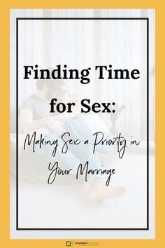 Time for Sex Finding Time for Sex: Making Sex a Priority in Your Marriage Intimacy In Marriage, Godly Marriage, Marriage Goals, Saving Your Marriage, Marriage Tips, Happy Marriage, Sexless Marriage, Spice Up Relationship, Relationship Blogs