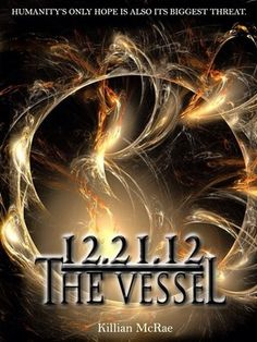 12.21.12 The Vessel The only way to save the future is to decode the past. The only way to decode the past is to save the future. Archaeologist Sheppard Smyth has staked his career and the honorable memory of his wife and partner on proving his widely panned theory: Cleopatra VII, the last sovereign pharaoh of Egypt, was not a victim of suicide as history suggests, but of a well-concealed murder ... cont.