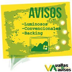 ¡Qué tu aviso no sea invisible! Ven a #VallasyAvisos y se visible a través de #AvisosLuminosos #AvisosConvencionales y #Backing
