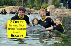 7 Tips for Turning Your Dream Vacation Into a Reality - Adventure Mom Blog