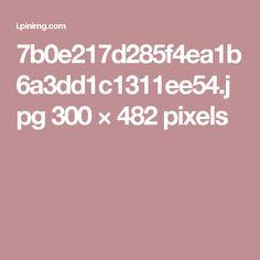 7b0e217d285f4ea1b6a3dd1c1311ee54.jpg 300×482 pixels