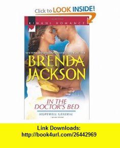 In the Doctors Bed (Kimani Romance) (9780373862207) Brenda Jackson , ISBN-10: 0373862202  , ISBN-13: 978-0373862207 ,  , tutorials , pdf , ebook , torrent , downloads , rapidshare , filesonic , hotfile , megaupload , fileserve