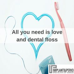 All you need is love and dental floss. Well... maybe that's not ALL you need, but that's a great start!