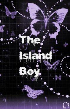 The Island Boy - Chapter 8 - JonasLovato7