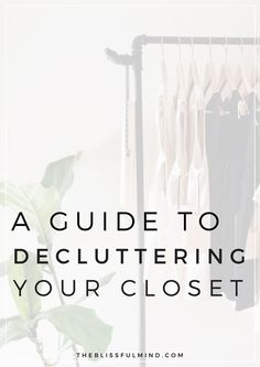 Is your closet overflowing yet you have nothing to wear? Time to declutter and get closer to defining your personal style!